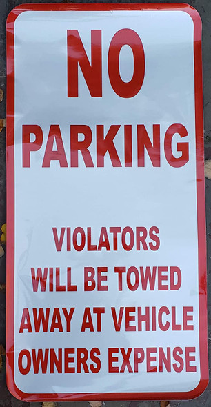 No Parking Any Time Violators Will Be Towed Away at Vehicle Owner's Expense Extra Large Sticker
