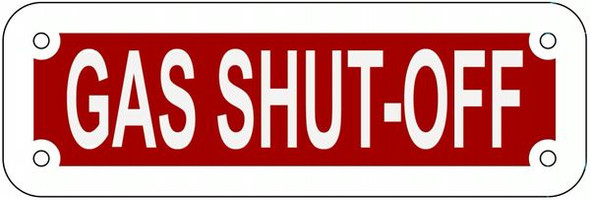 GAS SHUT-OFF SIGN- REFLECTIVE !!! (RED,ALUMINUM SIGNS)