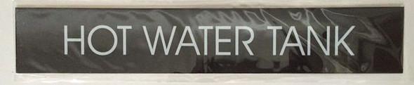 HOT WATER TANK SIGNAGE  BLACK