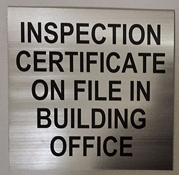 Inspection Certificate on File in Building Office Signage
