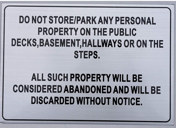 DO NOT Store in Hallway and STAIRWELL Sign