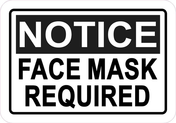 Notice: FACE MASK Required Sticker Sign