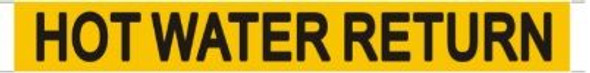 HOT WATER RETURN SIGN (STICKER ) (YELLOW)