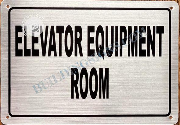 Elevator Equipment Sign