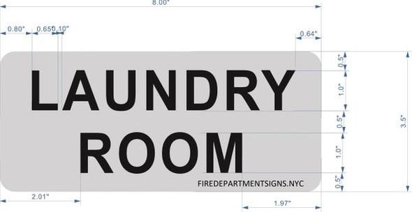 LAUNDRY ROOM SIGN  Brushed Aluminum