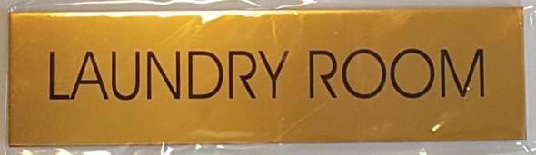 LAUNDRY ROOM SIGNAGE - GOLD ALUMINUM