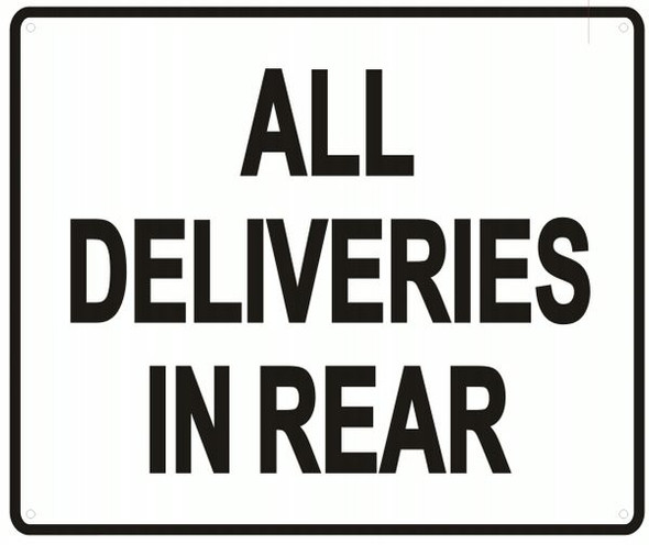 ALL DELIVERIES IN REAR SIGN- WHITE BACKGROUND