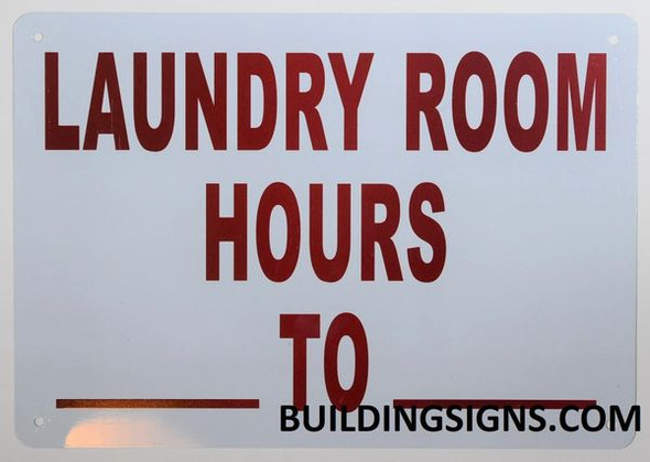 LAUNDRY ROOM BUSINESS HOURS SIGN
