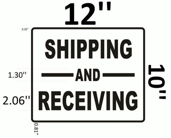 SHIPPING AND RECEIVING dob SIGN
