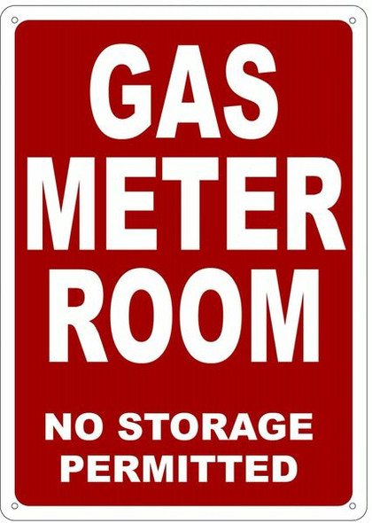 GAS METER ROOM NO STORAGE PERMITTED SIGN- REFLECTIVE !!!