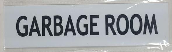 GARBAGE ROOM SIGNAGE - WHITE ALUMINUM