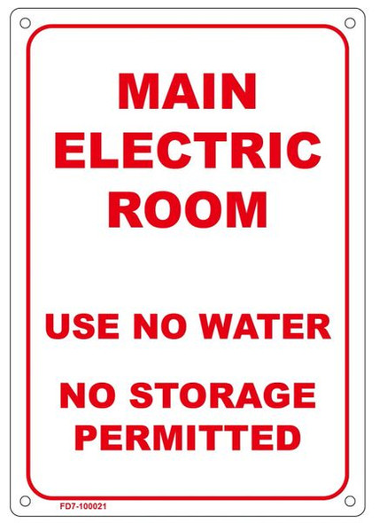 MAIN ELECTRIC ROOM USE NO WATER NO STORAGE PERMITTED SIGNAGE