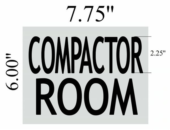 COMPACTOR ROOM SIGN BRUSHED ALUMINUM
