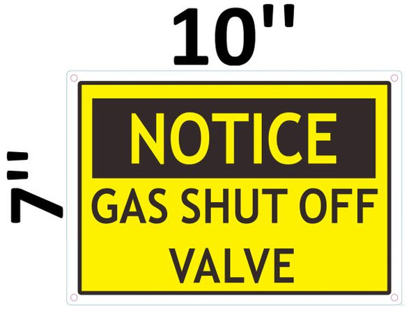 NOTICE GAS SHUT OFF VALVE SIGN for Building