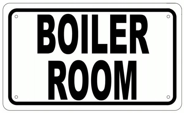 BOILER ROOM SIGN- WHITE ALUMINUM