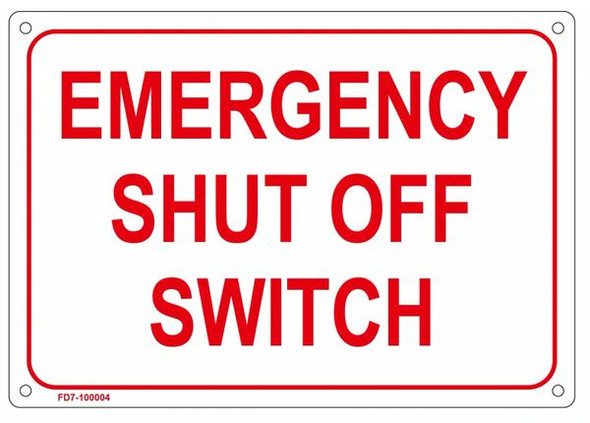 EMERGENCY SHUT OFF SWITCH SIGN for Building