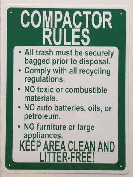 COMPACTOR RULES KEEP AREA CLEAN AND LITTER-FREE SIGN (ALUMINUM SIGNS 116, WHITE)