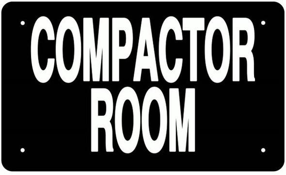 COMPACTOR ROOM SIGN (ALUMINUM SIGNS,BLACK)