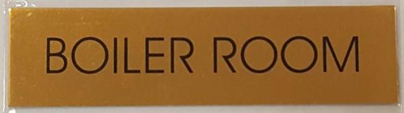 BOILER ROOM SIGNAGE - GOLD ALUMINUM