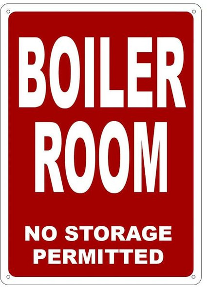 building sign BOILER ROOM NO STORAGE PERMITTED - REFLECTIVE !!!