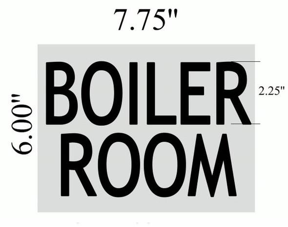 BOILER ROOM SIGNAGE  BRUSHED ALUMINUM (ALUMINUM SIGNAGES)