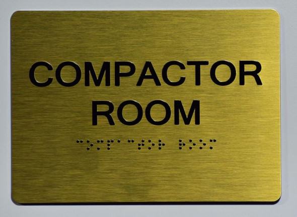 COMPACTOR ROOM SIGN Gold