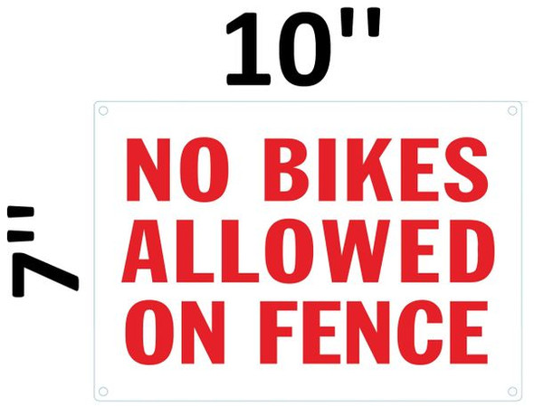 NO BIKES ALLOWED ON FENCE SIGNAGE