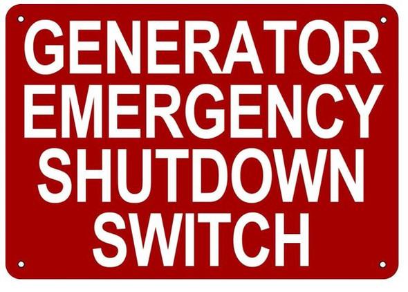GENERATOR EMERGENCY SHUTDOWN SWITCH SIGN RED