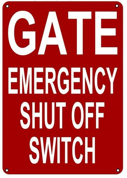 GATE EMERGENCY SHUT OFF Dob SIGN