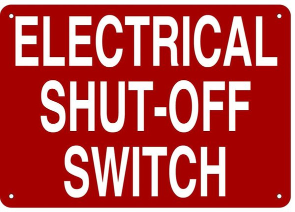ELECTRICAL SHUT-OFF SWITCH HPD SIGN