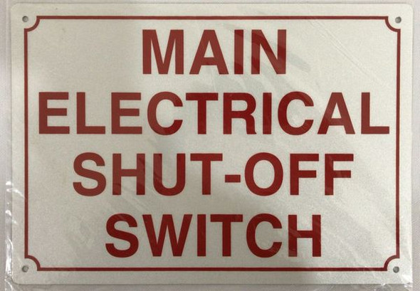 MAIN ELECTRICAL SHUT-OFF SIGN WHITE