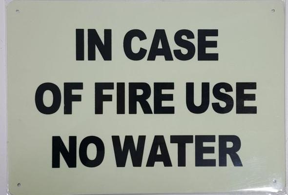 USE NO WATER SIGN