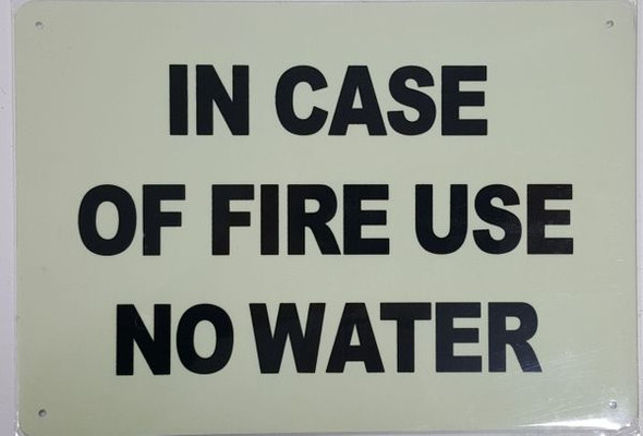 USE NO WATER SIGN