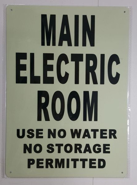 MAIN ELECTRIC ROOM USE NO WATER NO STORAGE PERMITTED SIGN - PHOTOLUMINESCENT GLOW IN THE DARK SIGN (PHOTOLUMINESCENT )