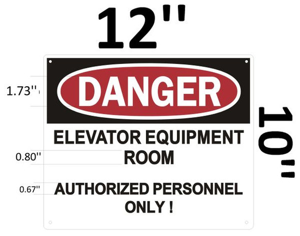 DANGER ELEVATOR EQUIPMENT ROOM AUTHORIZED PERSONNEL ONLY SIGNAGE