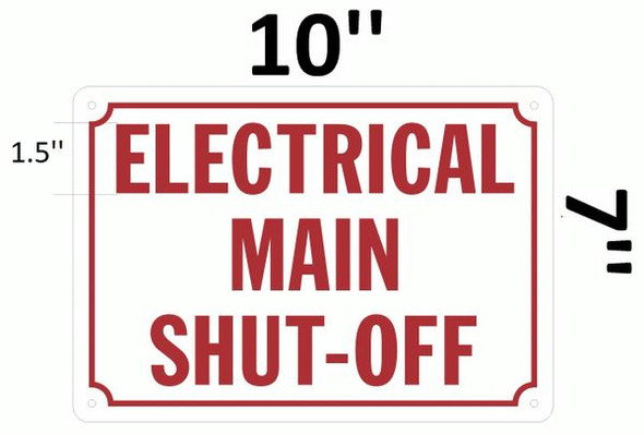 ELECTRICAL MAIN SHUT OFF SIGN for BUILDING