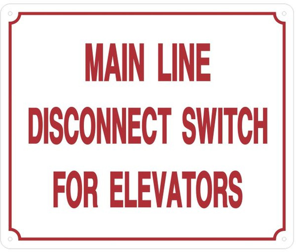 MAIN LINE DISCONNECT SWITCH FOR ELEVATOR SIGNAGE