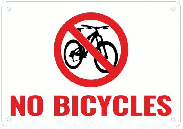 NO BICYCLES SIGN- WHITE BACKGROUND RED LETTERS
