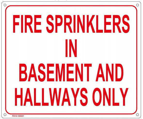 FIRE SPRINKLERS IN BASEMENT AND HALLWAYS ONLY SIGN for Building