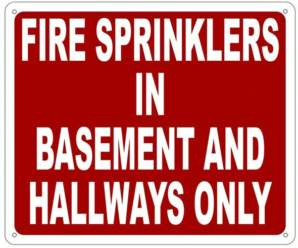 FIRE SPRINKLERS IN BASEMENT AND HALLWAYS ONLY SIGN