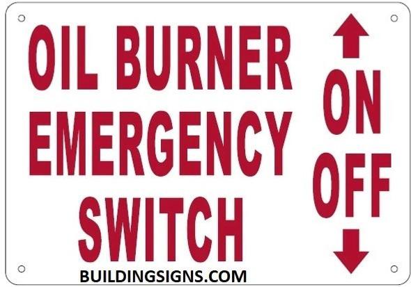 OIL BURNER EMERGENCY SWITCH SIGN
