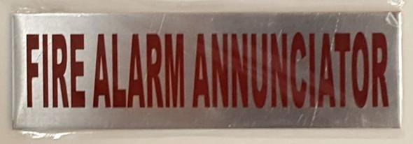FIRE ALARM ANNUNCIATOR Sign