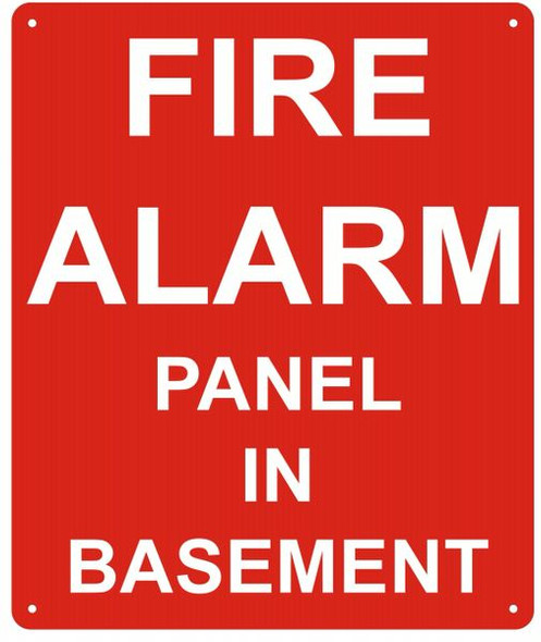 FIRE ALARM PANEL IN BASEMENT SIGN (ALUMINUM SIGN, RED)