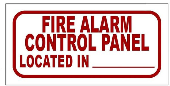 FIRE ALARM CONTROL PANEL LOCATED IN _ SIGN