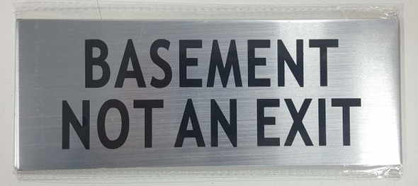 BASEMENT NOT AN EXIT SIGN  for Building
