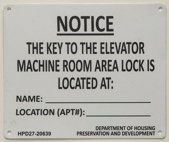 KEY TO THE ELEVATOR MACHINE ROOM SIGN (WhiteALUMINUM SIGNS)-El blanco Line