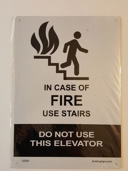 In Case of Fire Use Stairs - DO NOT Use this Elevator SIGNAGE (Aluminum SIGNAGE) (WhiteALUMINUM SIGNAGES )
