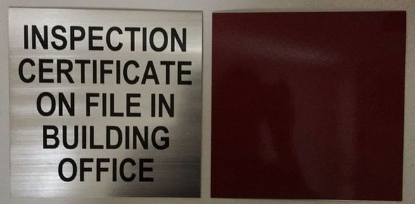 INSPECTION CERTIFICATE SIGN for Building