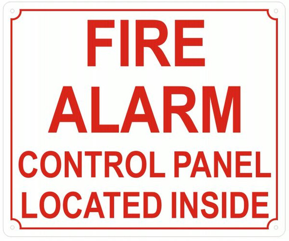 FIRE ALARM CONTROL PANEL LOCATED INSIDE Sign