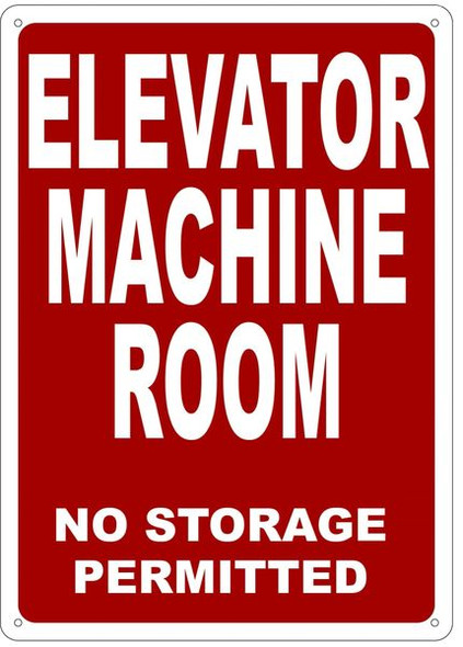 ELEVATOR MACHINE ROOM NO STORAGE PERMITTED SIGN- REFLECTIVE !!!